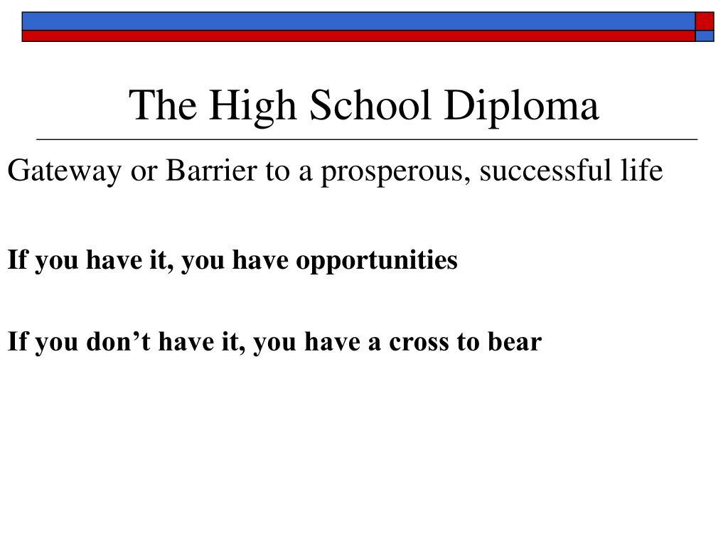 The High School Diploma