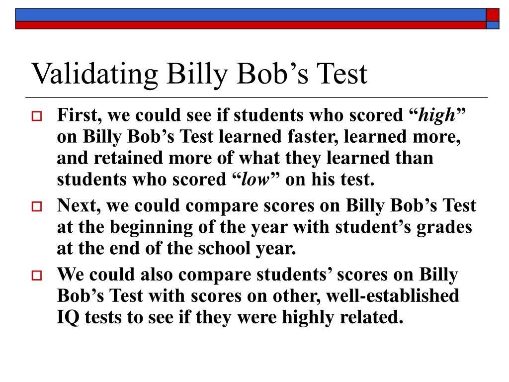 Validating Billy Bob's Test