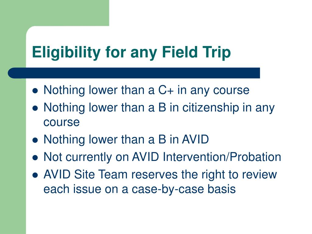 Eligibility for any Field Trip