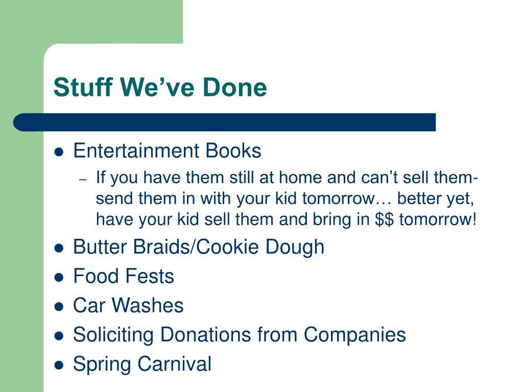Stuff We've Done
