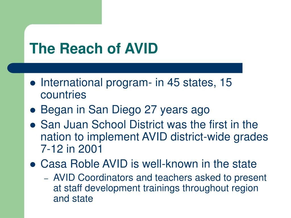 The Reach of AVID