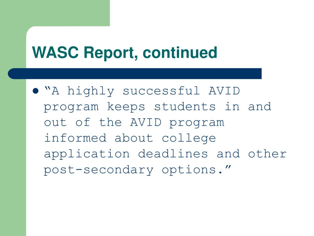 WASC Report, continued