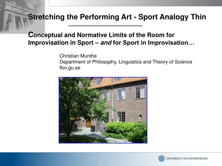 Stretching the Performing Art - Sport Analogy Thin