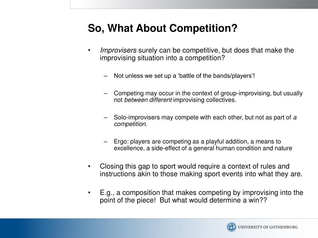 So, What About Competition?