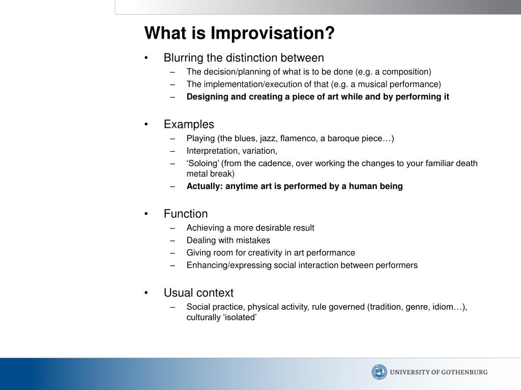 What is Improvisation?