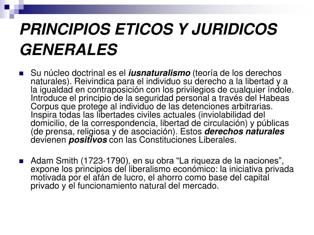 PRINCIPIOS ETICOS Y JURIDICOS GENERALES