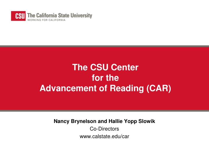 The csu center for the advancement of reading car l.jpg