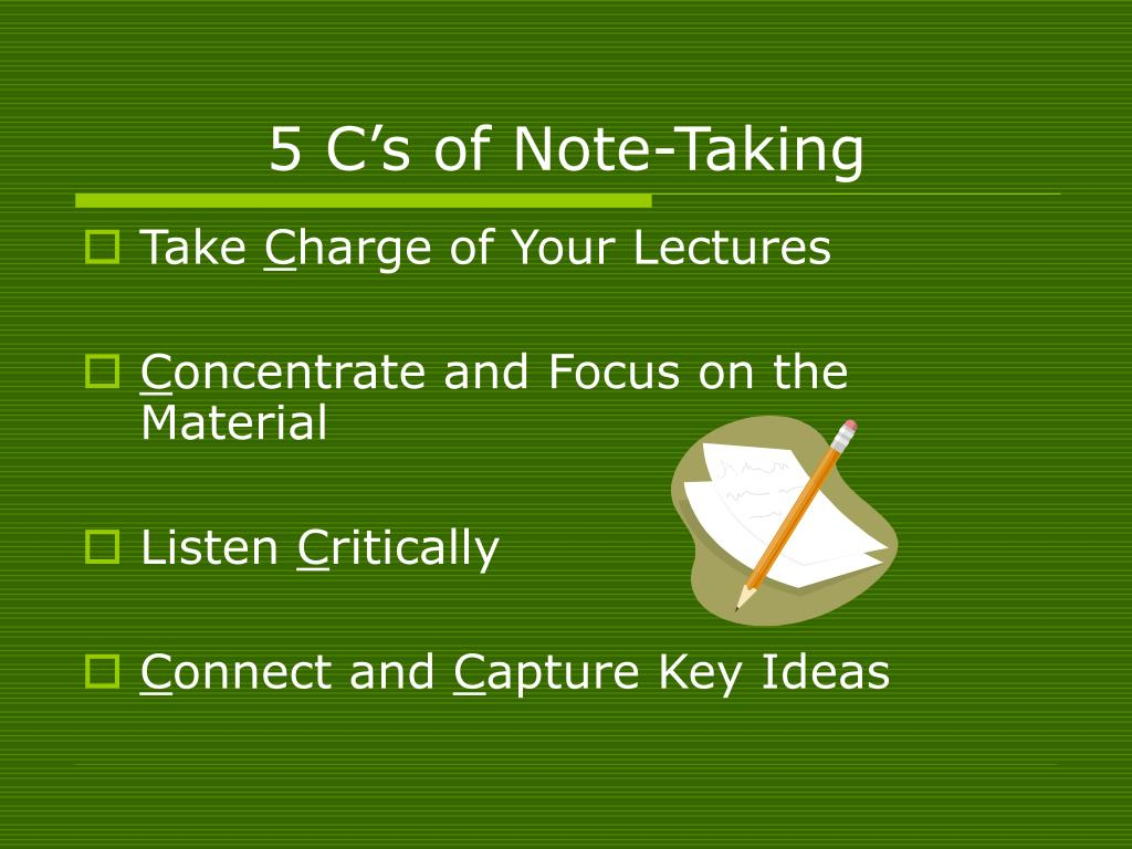 5 C's of Note-Taking