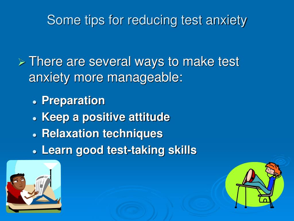 Some tips for reducing test anxiety