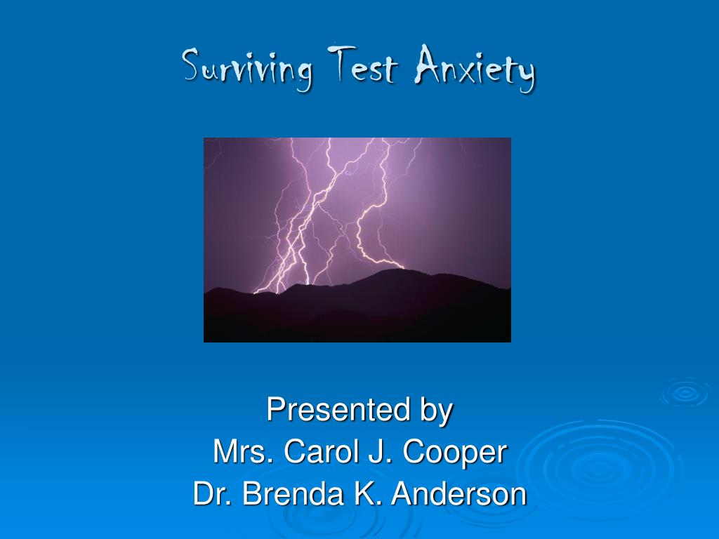 Surviving Test Anxiety