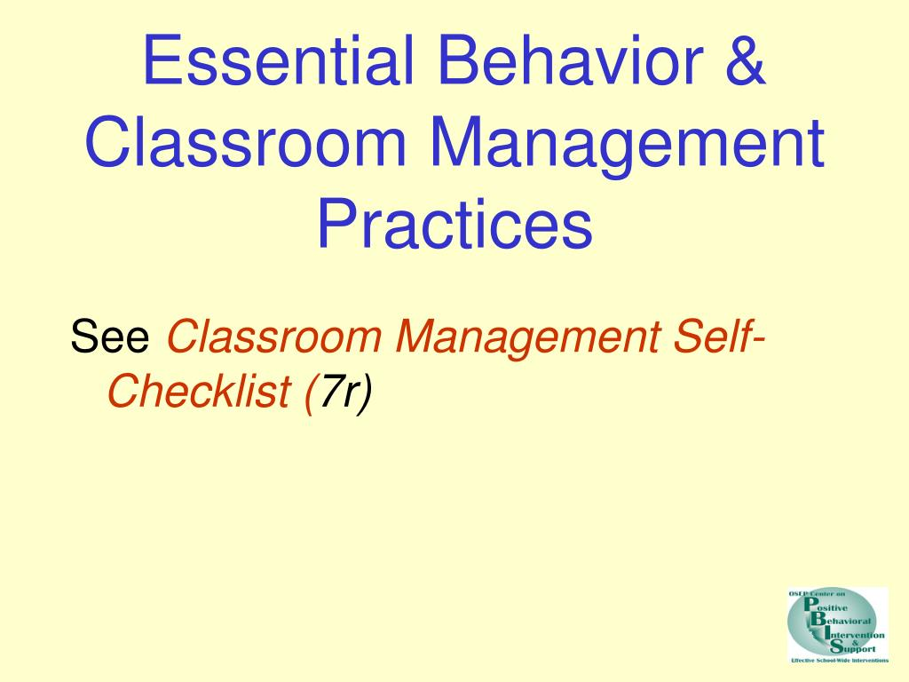 Essential Behavior & Classroom Management Practices