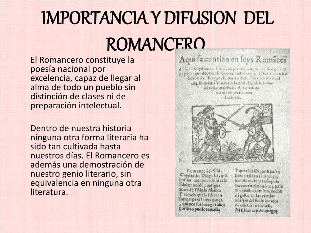 IMPORTANCIA Y DIFUSION  DEL ROMANCERO