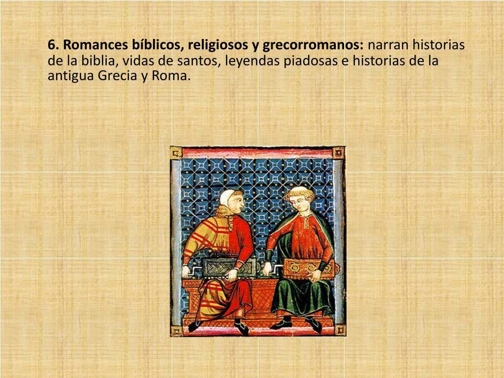 6. Romances bíblicos, religiosos y grecorromanos:
