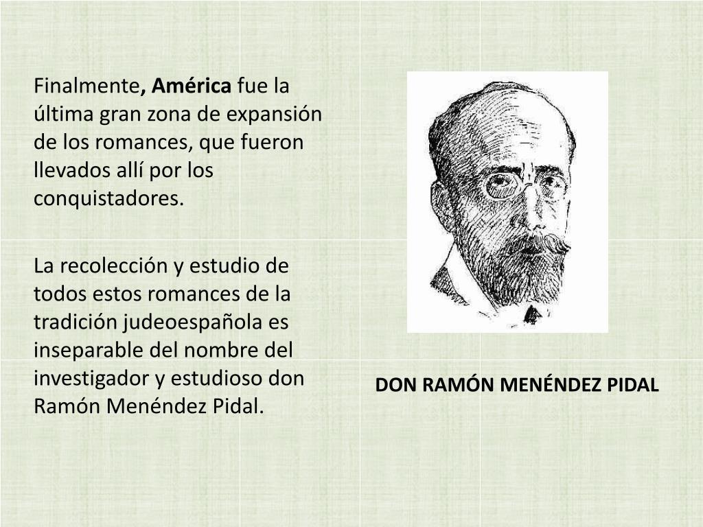 DON RAMÓN MENÉNDEZ PIDAL