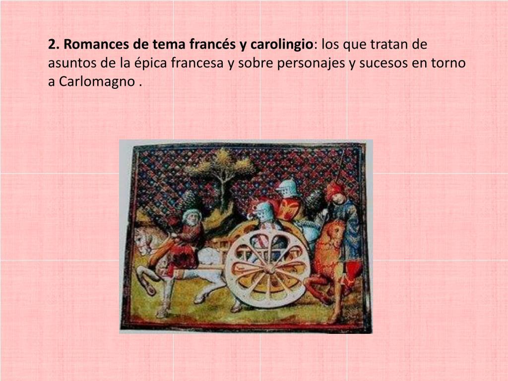 2. Romances de tema francés y carolingio