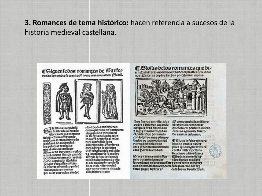 3. Romances de tema histórico: