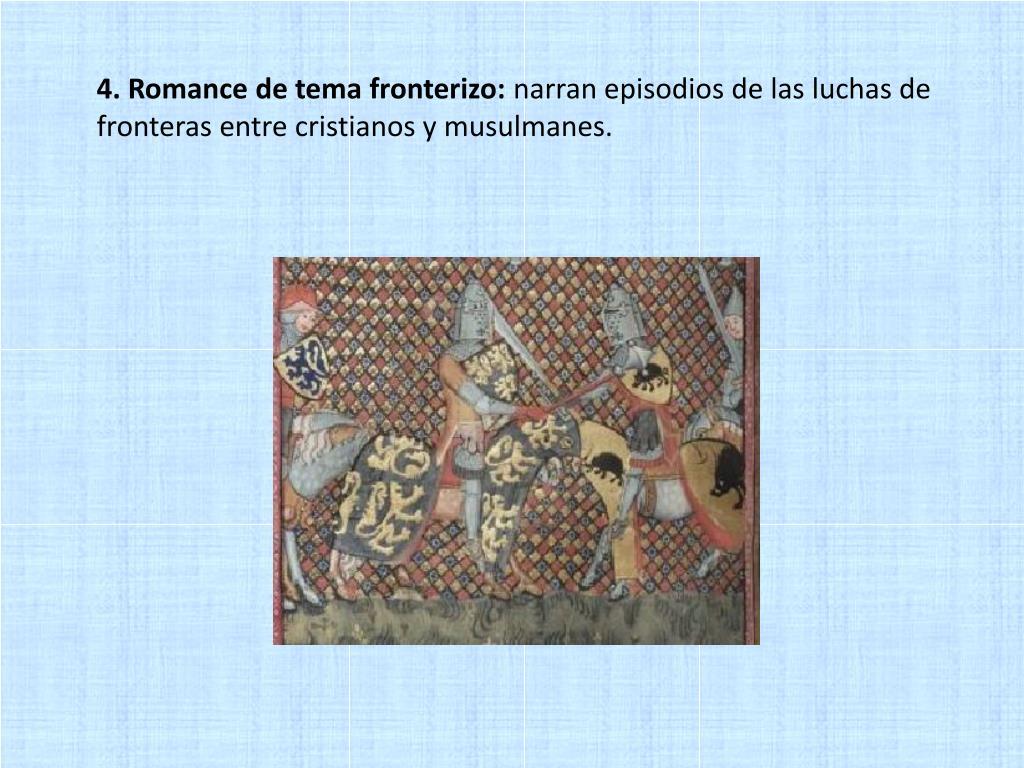 4. Romance de tema fronterizo: