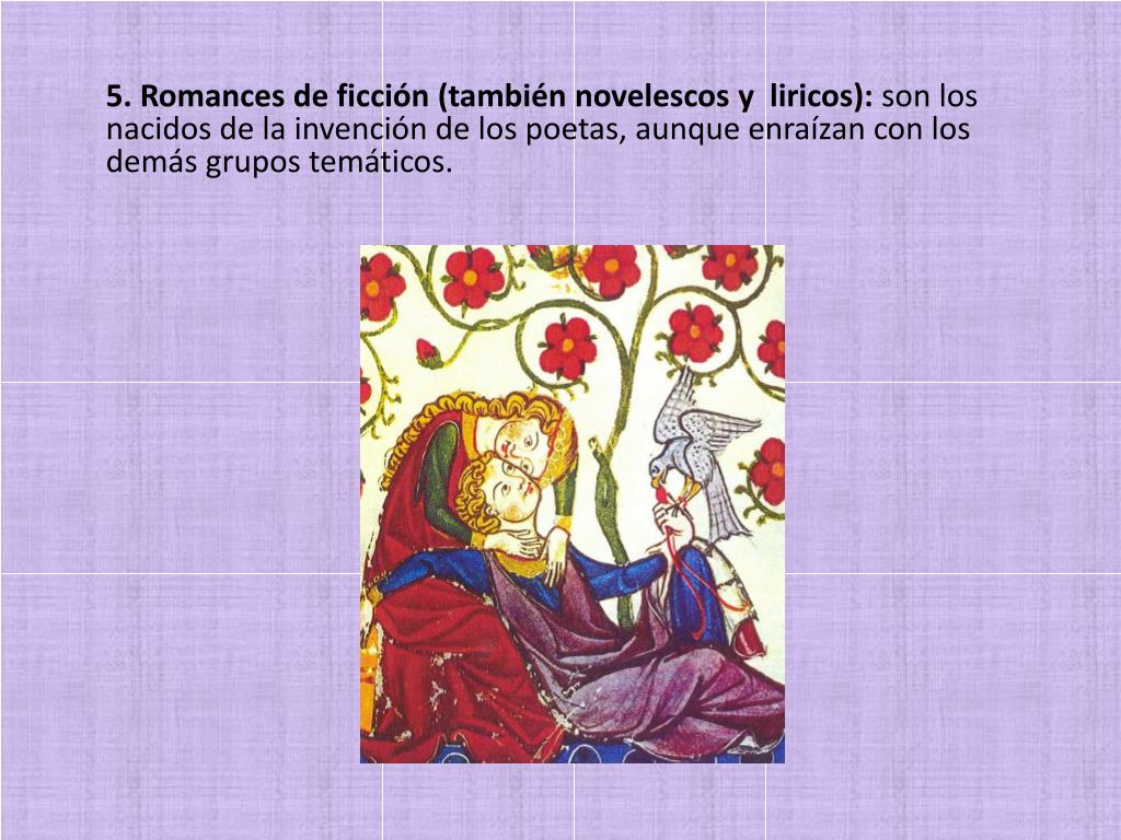 5. Romances de ficción (también novelescos y  liricos):