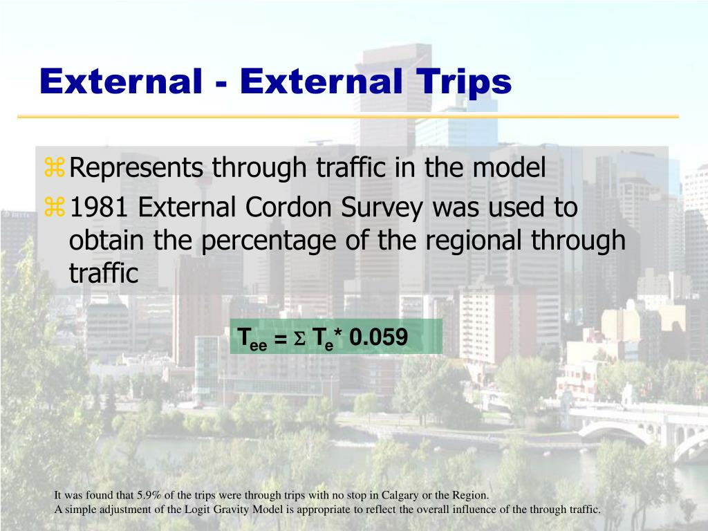Represents through traffic in the model