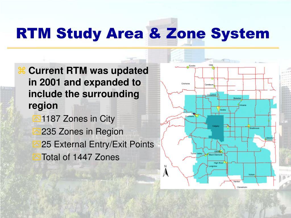 RTM Study Area & Zone System