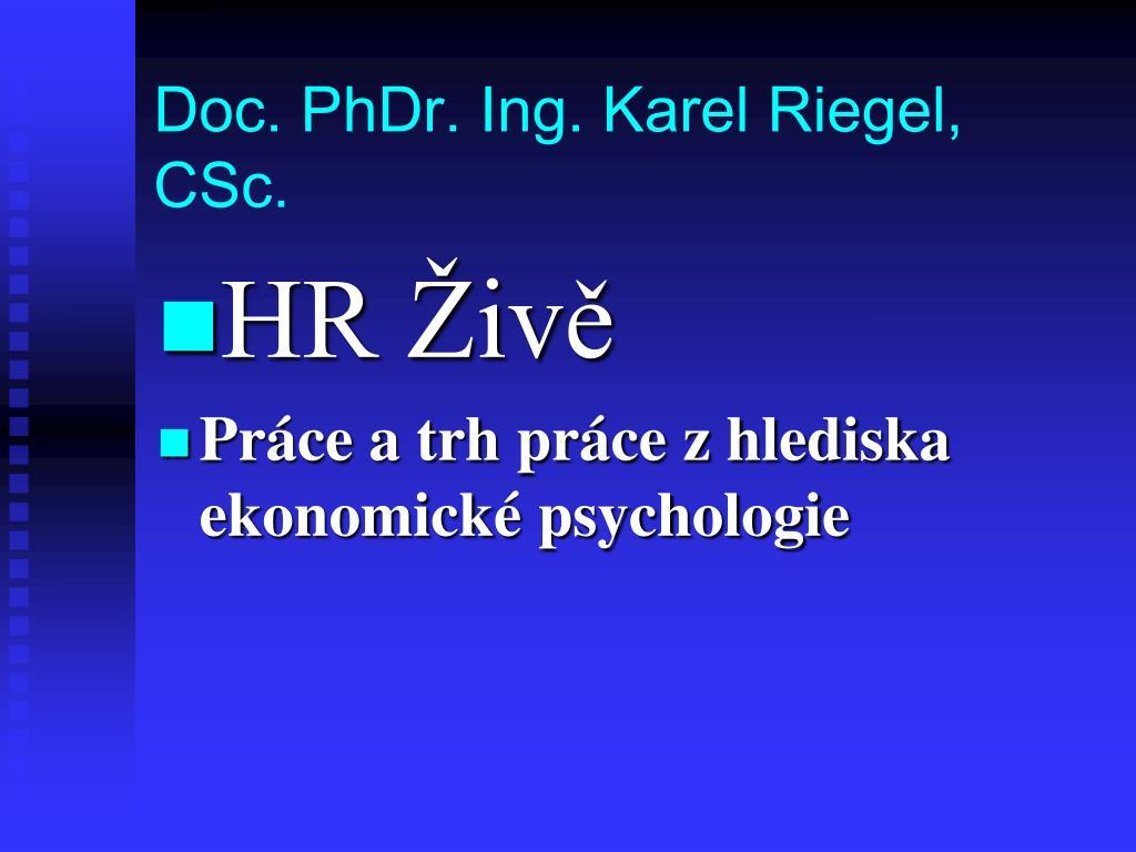 Doc. PhDr. Ing. Karel Riegel, CSc.