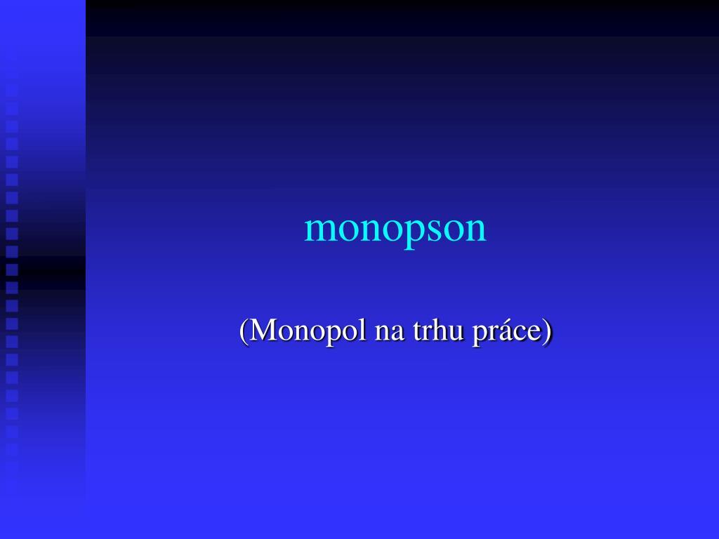 monopson