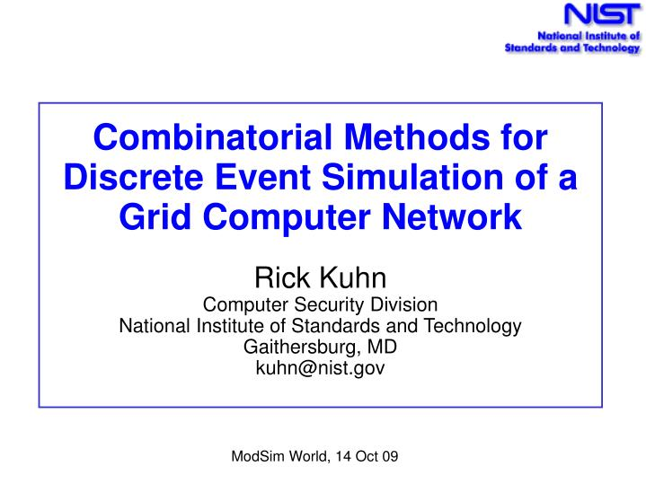 Combinatorial Methods for Discrete Event Simulation of a Grid Computer Network