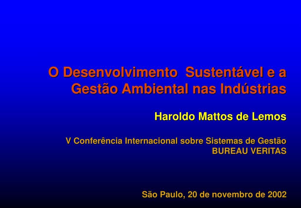 O Desenvolvimento  Sustentável e a Gestão Ambiental nas Indústrias