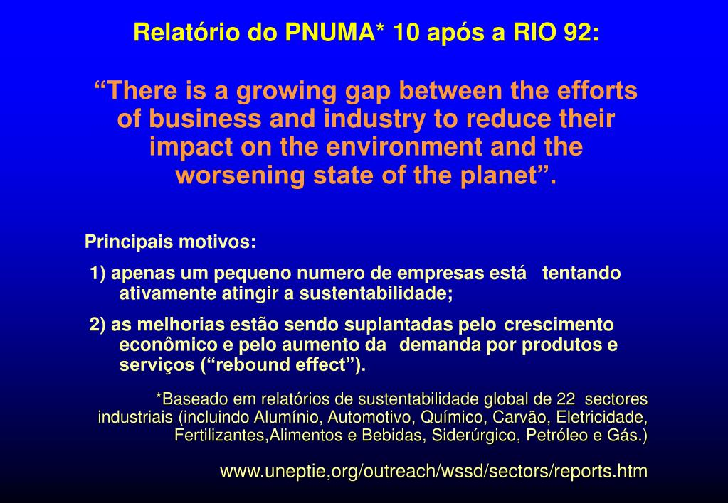 Relatório do PNUMA* 10 após a RIO 92: