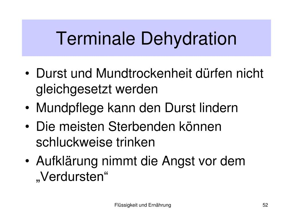 Terminale Dehydration