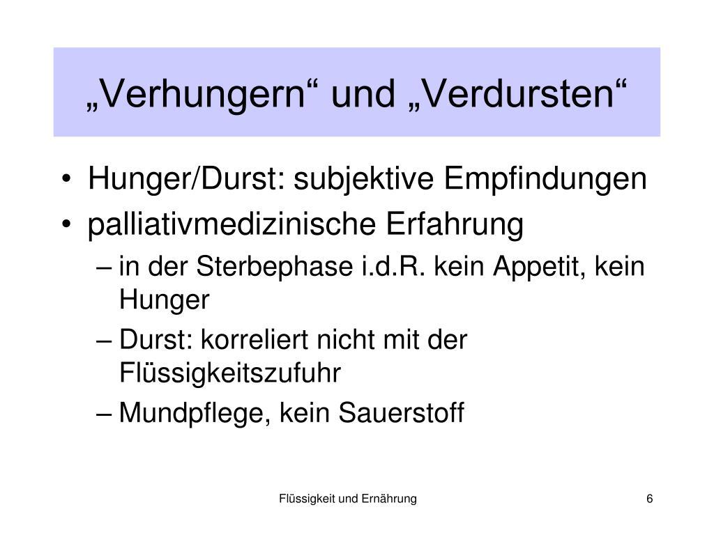 """""""Verhungern"""" und """"Verdursten"""""""