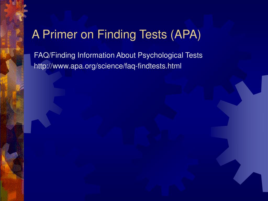A Primer on Finding Tests (APA)