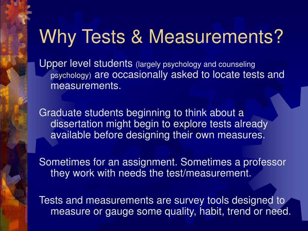 Why Tests & Measurements?