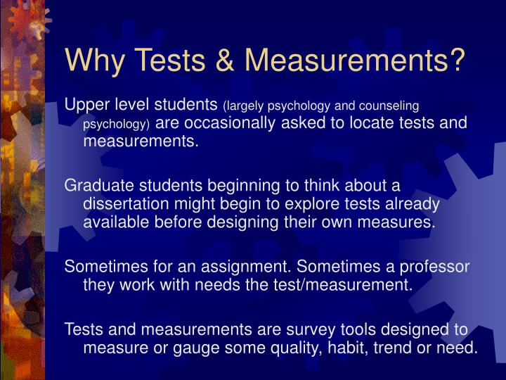 Why tests measurements l.jpg