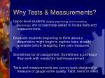 why tests measurements