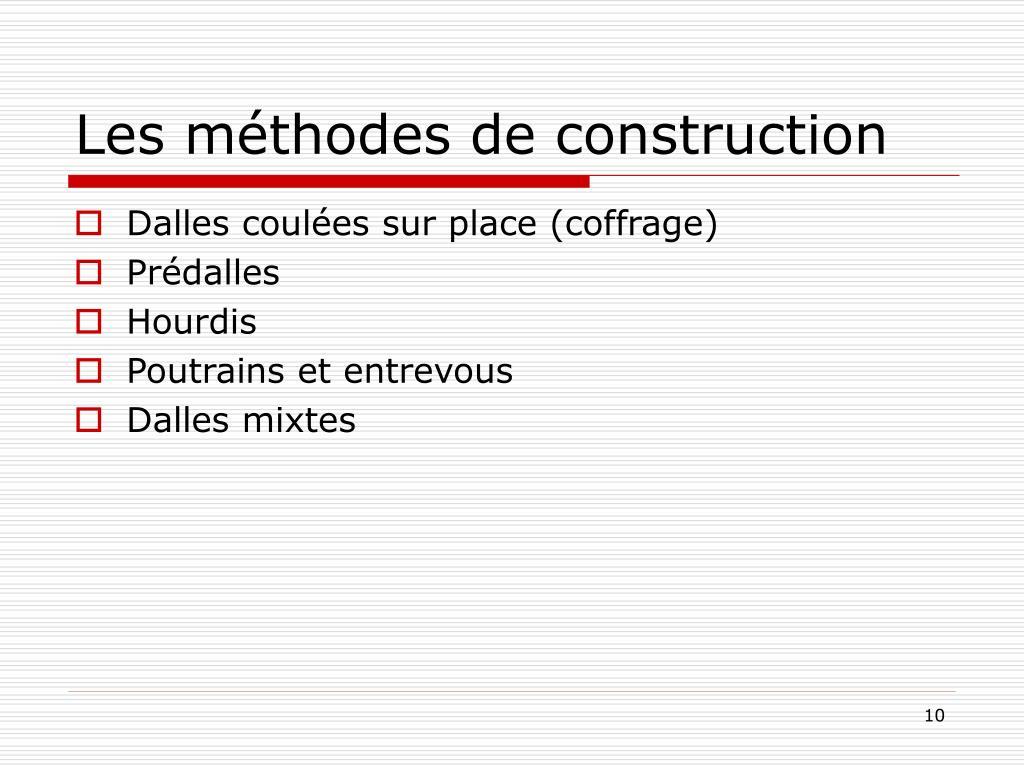 Les méthodes de construction