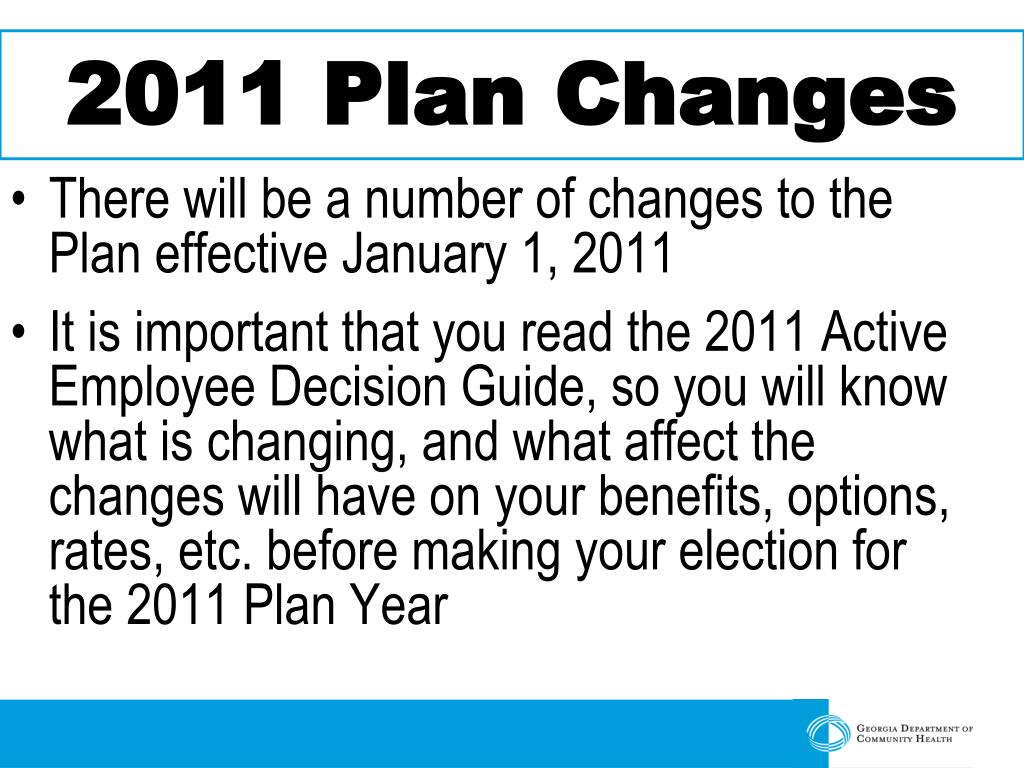 2011 Plan Changes