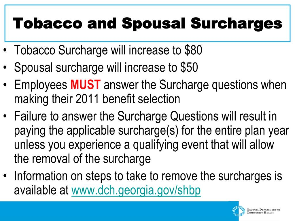 Tobacco and Spousal Surcharges