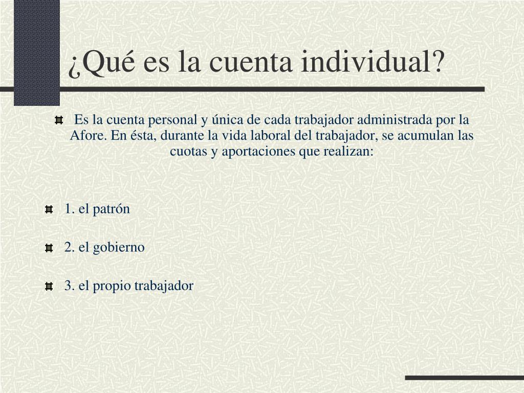 ¿Qué es la cuenta individual?
