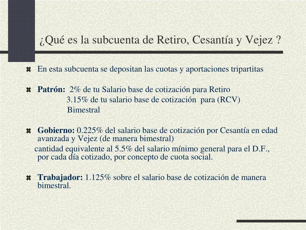 ¿Qué es la subcuenta de Retiro, Cesantía y Vejez ?