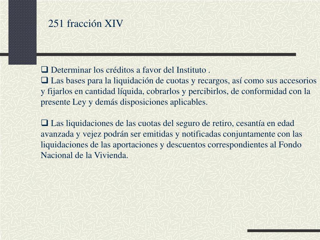 251 fracción XIV