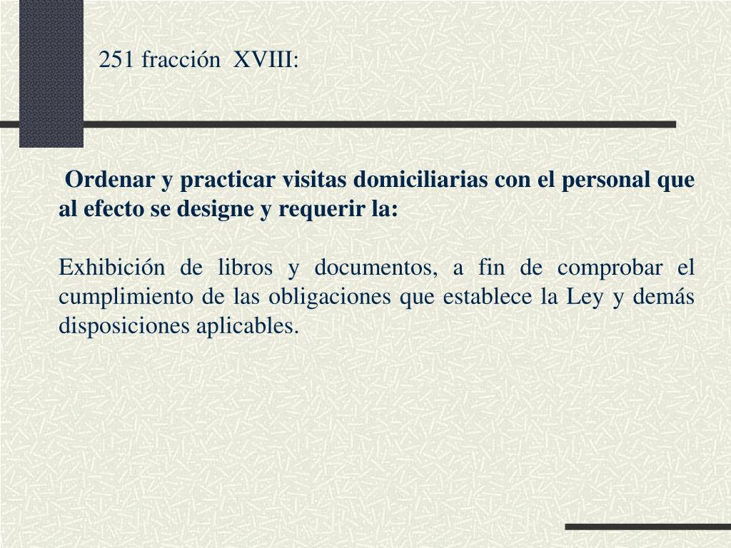 251 fracción  XVIII: