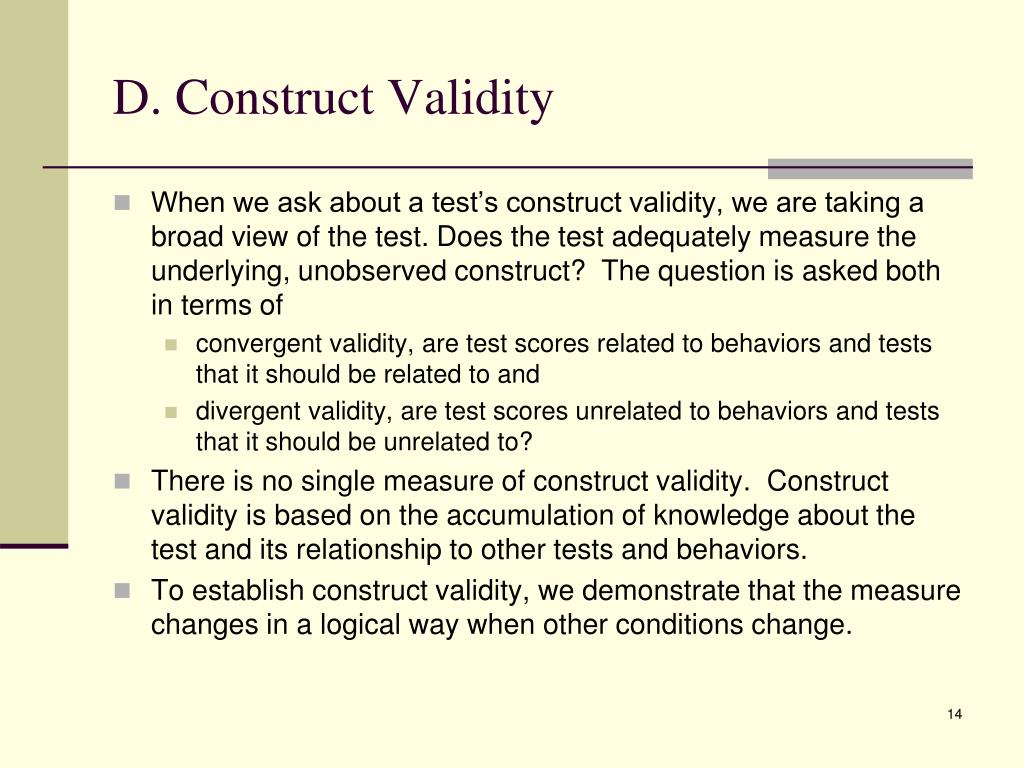 D. Construct Validity