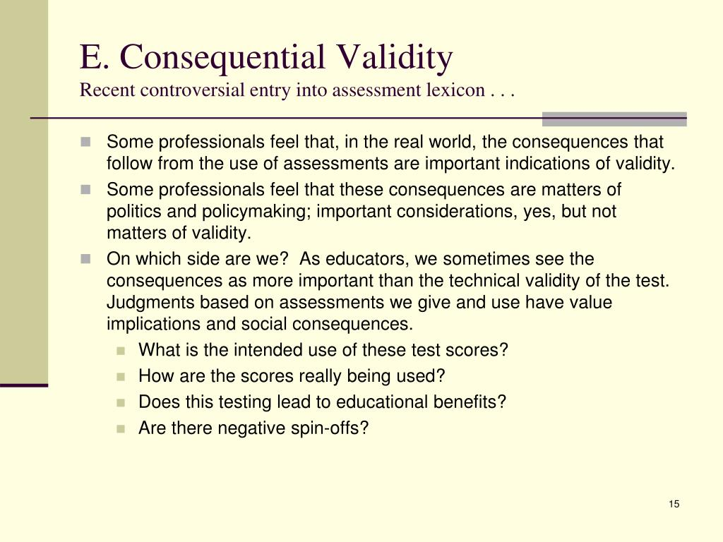 E. Consequential Validity