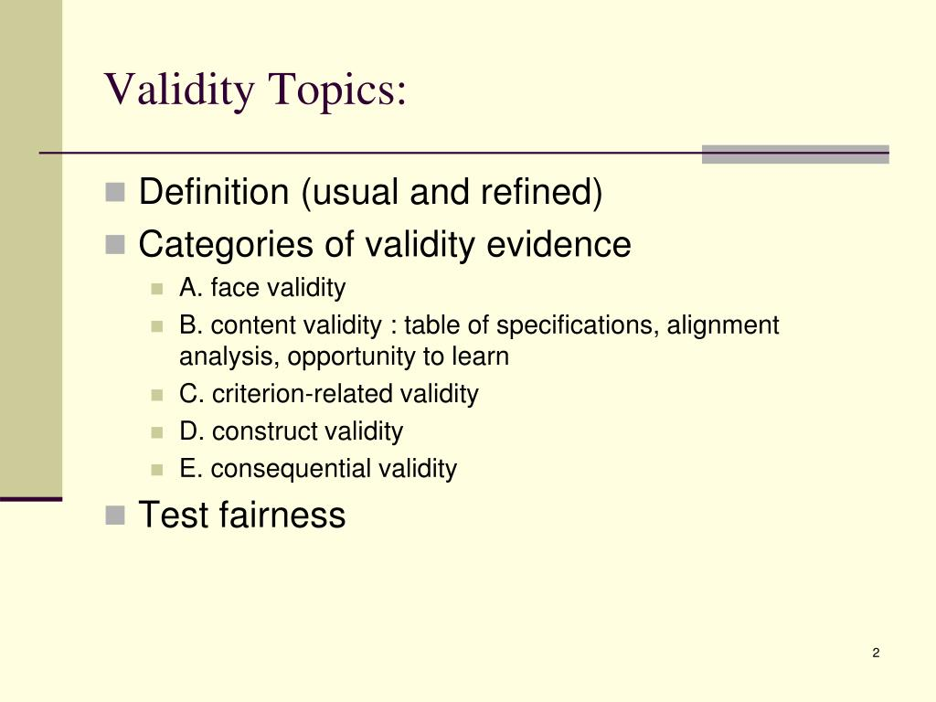 Validity Topics: