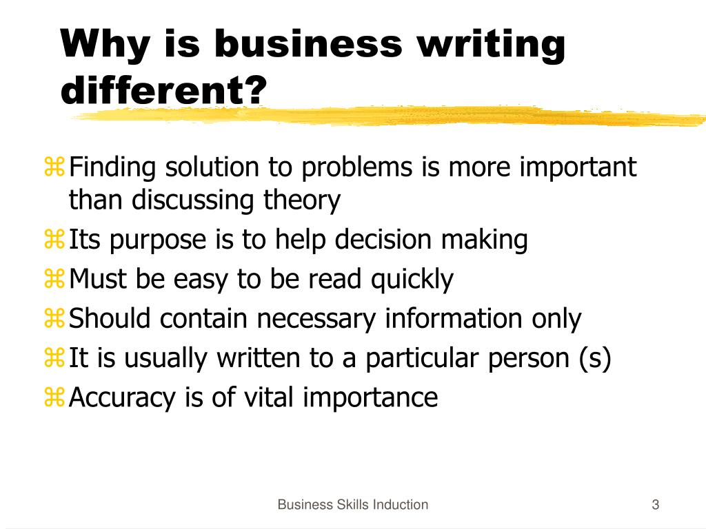 Why is business writing different?