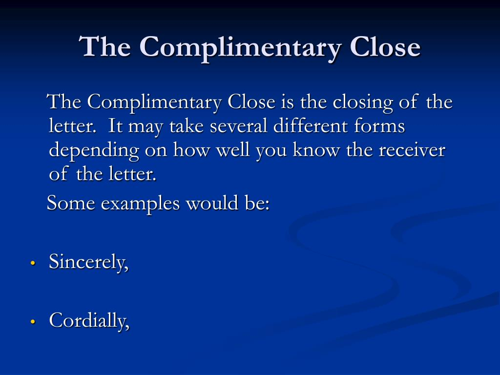 The Complimentary Close