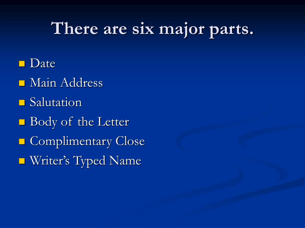 There are six major parts.