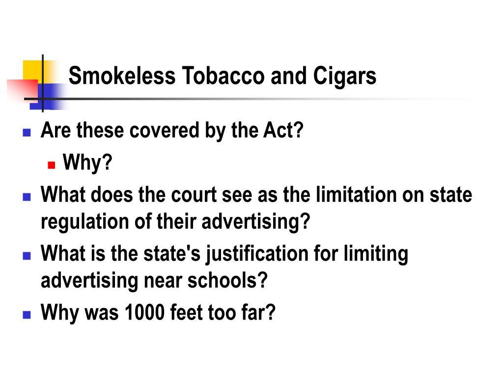 Smokeless Tobacco and Cigars