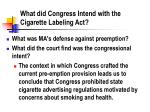 what did congress intend with the cigarette labeling act